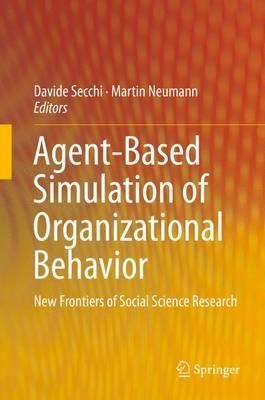 Organizational theory behaviour e books directory categorized long haul ebook agent based simulation of organizational behavior 2016 new frontiers of social science research pdf 3319181521 by davide secchi fandeluxe Images