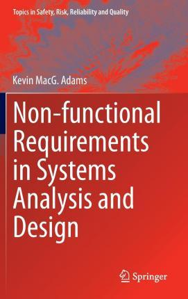 Non-Functional Requirements in Systems Analysis and Design