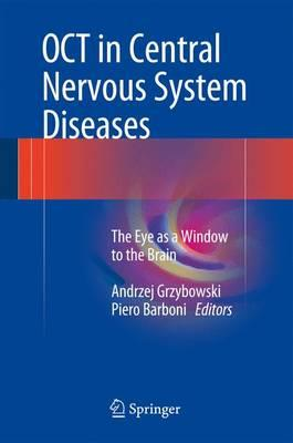 OCT in Central Nervous System Diseases 2016 : The Eye as a Window to the Brain