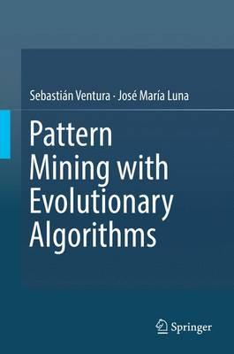 Pattern Mining with Evolutionary Algorithms 2016