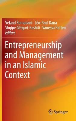 Entrepreneurship and Management in an Islamic Context 2016
