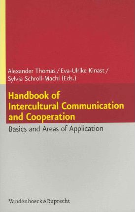 handbook intercultural communication Now in paperback, this indispensable volume summarizes the state of the art in international, intercultural and developmental communication and sets the.