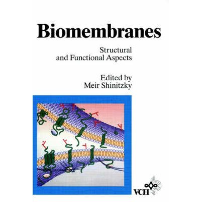 """Bester Hörbuch-Download iPhone Biomembranes: Structural and Functional Aspects in German PDF by Meir Shinitzky""""  3527300228"""