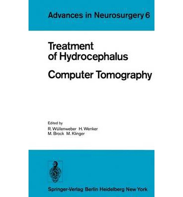 Free ipad audio books downloads Treatment of Hydrocephalus Computer Tomography : Proceedings of the Joint Meeting of the Deutsche Gesellschaft fur Neurochirurgie, the Society of British Neurological Surgeons, and the Nederlandse Verenigin CHM