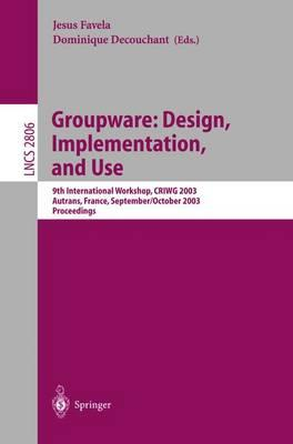 Groupware - Design, Implementation and Use