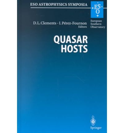 Quasar Hosts : Proceedings of the ESO-IAC Conference Held on Tenerife, Spain, 24-27 September 1996