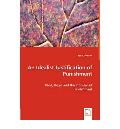 justification for punishment A unique justification for keeping capital punishment has been put forward by some japanese psychologists who argue that it has an important.