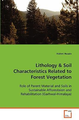 Lithology soil characteristics related to forest for What are soil characteristics