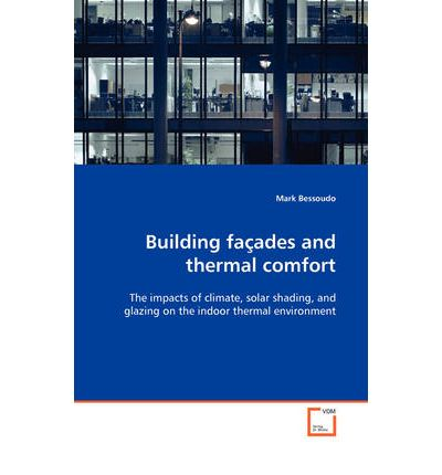Download free account book Building Faades and Thermal Comfort 3639098242 PDF PDB by Mark Bessoudo