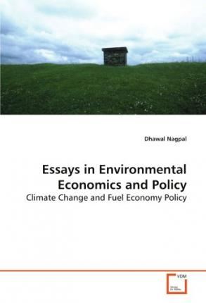 environmental economics and government policy essay Essays on environmen | a central feature of modern government is its role in designing welfare improving policies to address and correct market failures stemming.