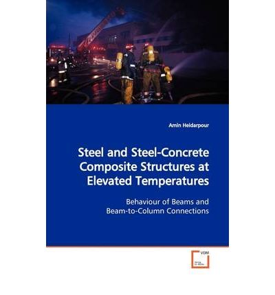 Steel and Steel-Concrete Composite Structures at Elevated Temperatures