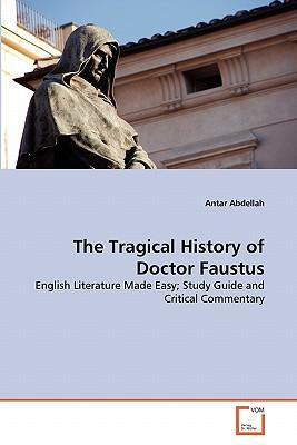 central conflicts in marlowes dr faustus english literature essay Doctor faustus by: christopher marlowe doctor faustus is an elizabethan tragedy by christopher marlowe that was first performed in 1604 doctor faustus (sparknotes literature guide) buy now.