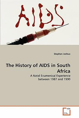 The History of AIDS in South Africa