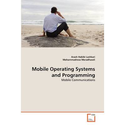 Mobile Operating Systems and Programming