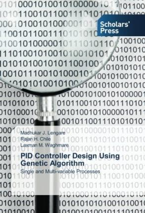 PID Controller Design Using Genetic Algorithm : Single and Multi-variable Processes