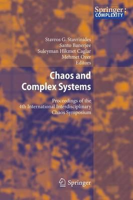 Chaos and Complex Systems : Proceedings of the 4th International Interdisciplinary Chaos Symposium