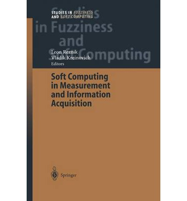 Soft Computing in Measurement and Information Acquisition