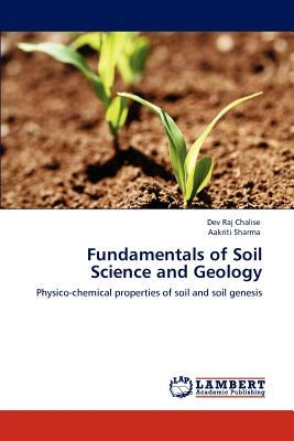 Fundamentals of soil science and geology dev raj chalise for Soil and geology