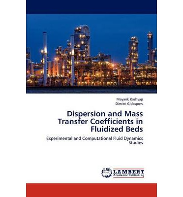 Dispersion and Mass Transfer Coefficients in Fluidized Beds