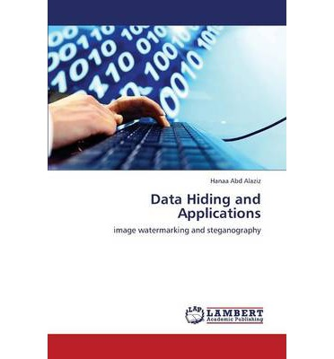 Data Hiding and Applications