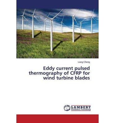 Eddy Current Pulsed Thermography of Cfrp for Wind Turbine Blades