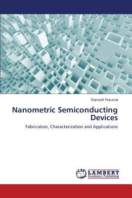 Nanometric Semiconducting Devices
