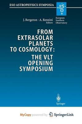 Download gratuito di libri pdf in inglese From Extrasolar Planets to Cosmology : The Vlt Opening Symposium by Jacqueline Bergeron, Alvio Renzini"