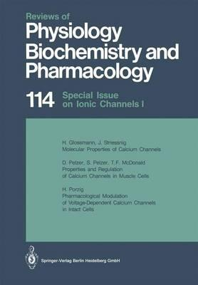 Reviews of Physiology, Biochemistry and Pharmacology 114