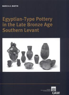 Egyptian -type Pottery in the Late Bronze Age Southern Levant