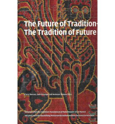 The Future of Tradition - The Tradition of Future