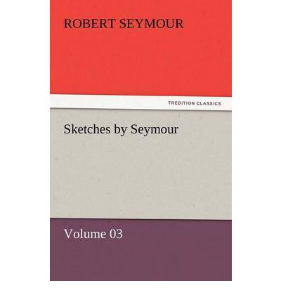 Sketches by Seymour - Volume 03