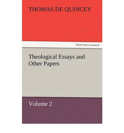 Theological Essays and Other Papers - Volume 2