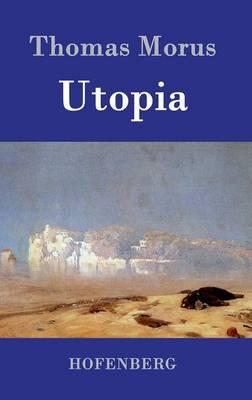 the great irony in utopia by thomas more