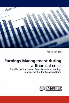 Ebook share download Earnings Management During a Financial Crisis PDF ePub iBook by Renate van Zalk