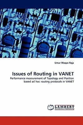 Issues of Routing in Vanet