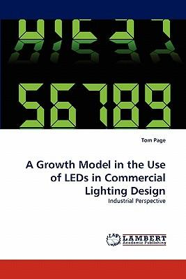 A Growth Model in the Use of LEDs in Commercial Lighting Design