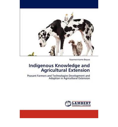 Indigenous Knowledge and Agricultural Extension