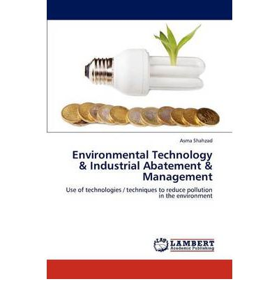 Environmental Technology & Industrial Abatement & Management