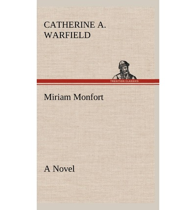 Miriam Monfort a Novel