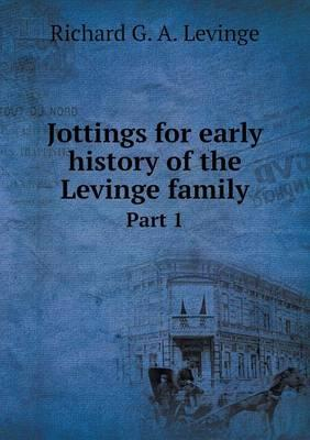 Jottings for early history of the Levinge family : Part 1