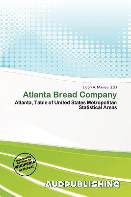 an introduction to the atlanta bread company and its marketing analysis According to a news release, the pizza chain hired 30-year marketing and advertising veteran gary l langstaff as its chief marketing officer langstaff will oversee creative and brand marketing, field marketing and marketing strategic planning and analysis.