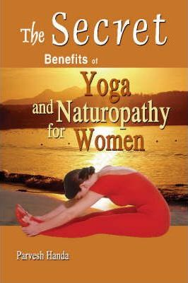Secret Benefits of Yoga and Naturopathy for Women