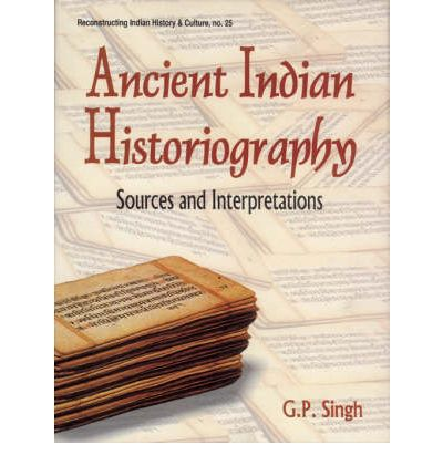 Ancient Indian Historiography