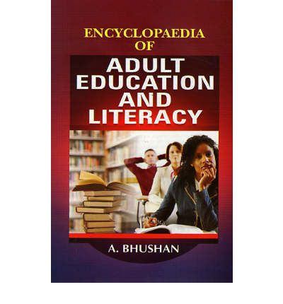 Download free books pdf format Encyclopaedia of Adult Education and Literacy by A. Bhushan PDF