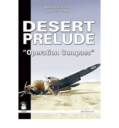 Desert Prelude: Operation Compass v. 2