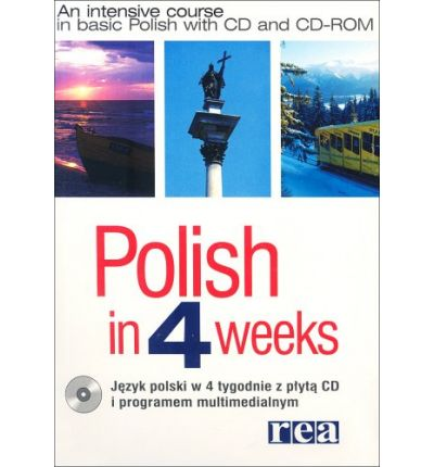 Polish in 4 Weeks : An Intensive Course in Basic Polish