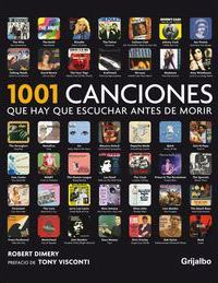 1001 canciones que hay que escuchar antes de morir / 1001 Songs You Must Hear before dying