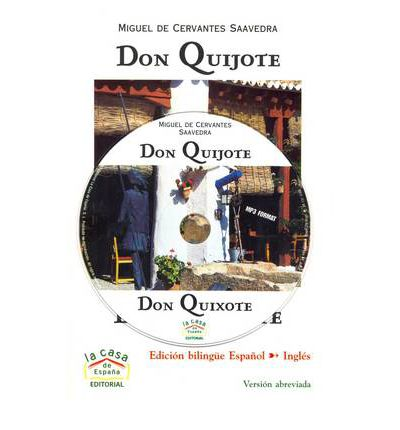 an analysis of chaotic spain in don quixote by miguel de cervantes saavedra (for spain to exploit) the renegade adventure of don quixote by miguel de cervantes saavedra essay on miguel de cervantes 865 words.