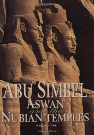 Abu Simbel Aswan and the Nubian Temples