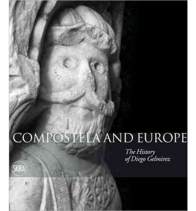 Descargar amazon ebooks Compostela and Europe : The Story of Diego Gelmirez ePub by Manuel Castineiras, Quitterie Cazes 8857204936